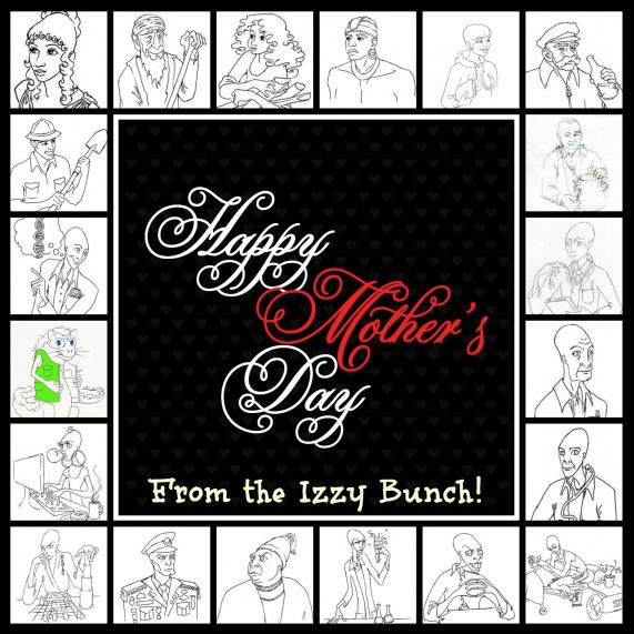 Happy Mother\'s Day from the Izzy Bunch.jpg